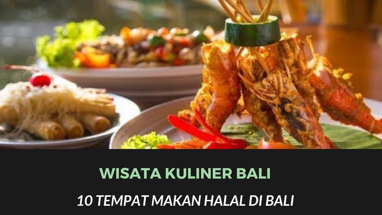 10 Tempat Makan Halal Di Bali Bali Halal Food