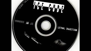 Ice Cube - 1993 - Lethal Injection - Enemy