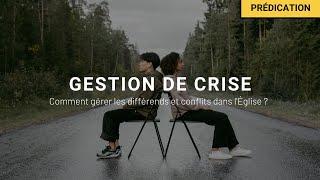 Gestion de crise - Comment gérer les conflits dans l'Église ? - Paskaline Monlouis