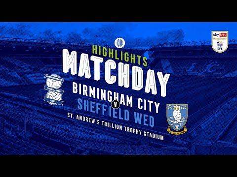 HIGHLIGHTS   Blues v Sheffield Wednesday