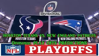 HOUSTON TEXANS VS. NEW ENGLAND PATRIOTS PREDICTIONS | #NFL DIVISIONAL PLAYOFFS | full game
