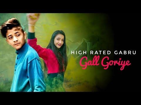 Gall Goriye - High Rated Gabru | Rahul Amrita | Heart Touching Love Story |