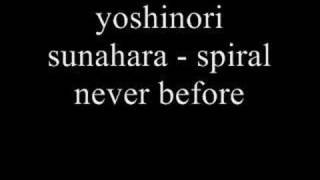 yoshinori sunahara - spiral never before