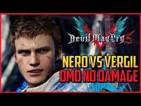 DMC5 ▰ Nero Vs Vergil - NO DAMAGE DMD S Rank  【Devil May Cry 5】