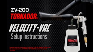 TORNADOR Vacuum Setup for the VELOCITY-VAC