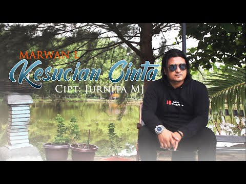 marwan-l---kesucian-cinta-(official-music-video)