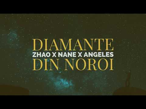 ZHAO - Diamante Din Noroi (feat NANE & Angeles)