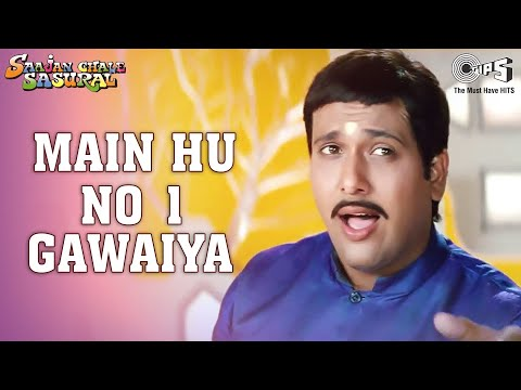 Main Hoon No. 1 Gawaiya - Video Song | Saajan Chale Sasural | Govinda