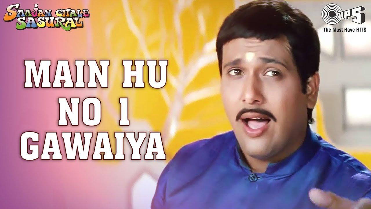 Download Main Hoon No. 1 Gawaiya - Video Song   Saajan Chale Sasural   Govinda