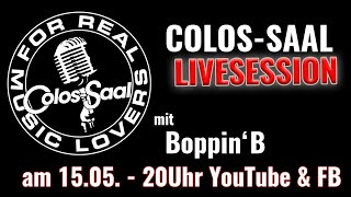 Colos-Saal LIVESESSION Stream mit Boppin' B