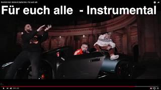 Für euch alle Bushido ft Samra amp; Capital Bra Instrumental (repr Dj XTender)