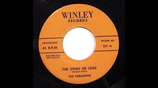 The Paragons - The Vows Of Love (1957 Doo Wop Gold)