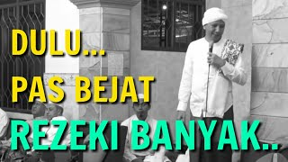 Dulu Pas Bejat Rezeki Banyak, Sekarang Pas Tobat Duit Seret !! Habib Novel Alaydrus