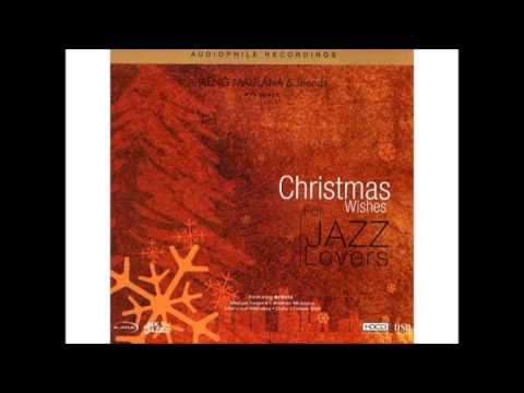 Christmas Wishes For Jazz Lovers - Ireng Maulana & Friends