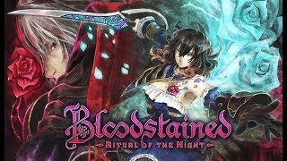Bloodstained Beta Backer Demo 100% Livestream