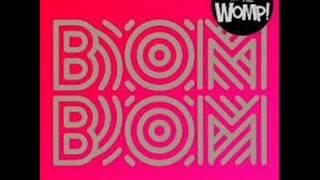 bom bom sam and the womps lyrics in description