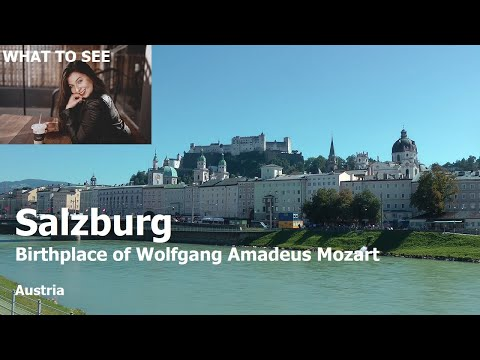 WHAT TO SEE in Salzburg, Birthplace of Wolfgang Amadeus Mozart (2 Minutes in Europe Collection)
