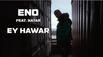 ENO feat. XATAR - EY HAWAR (Official Video)