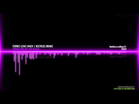 Edward Maya  Stereolove Andry J Bootleg Remix