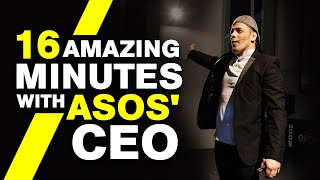 16 Minutes with Nick Beighton - CEO at ASOS