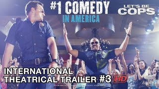 LET'S BE COPS [International Theatrical Trailer #3 in HD (1080p)]