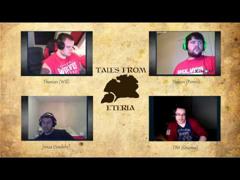 Tales From Eteria - Session 3 - The Old Man & The Tree (Part 1)
