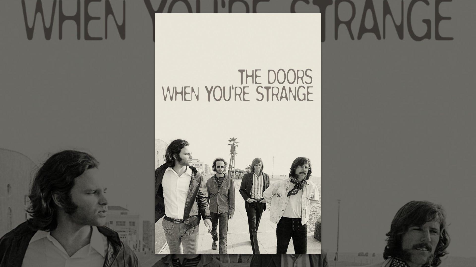 The Doors When YouRe Strange Stream