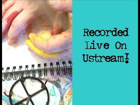 Live Ustream Recording! 5-8-15 Playing with my stamps, watercolor and more.....