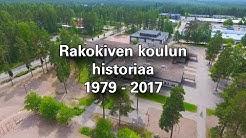 Rakokiven koulun historiaa 1979 - 2017