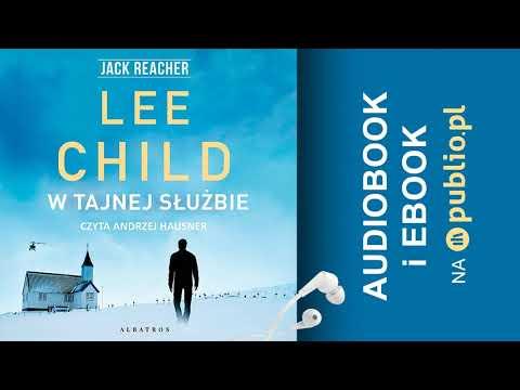 W tajnej służbie. Lee Child. Audiobook PL