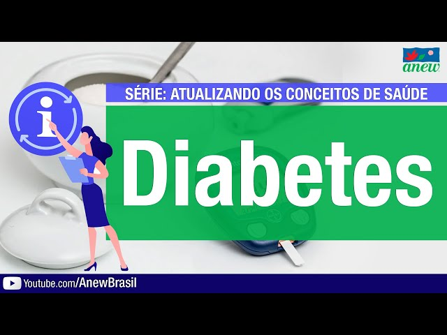 Diabetes - Atualizando os Conceitos de Saúde