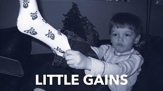 Little Gains
