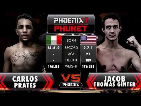 Carlos Prates Vs Jacob Thomas Ginter - Full Fight (Muay Thai) - Phoenix 7 Phuket