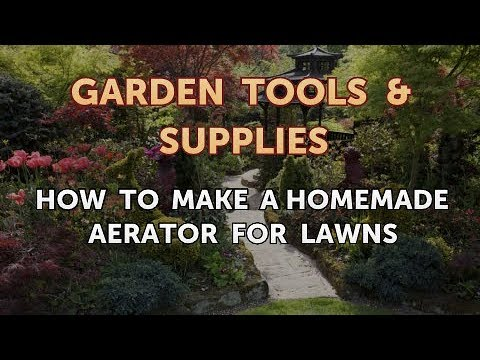How to Make a Homemade Aerator for Lawns