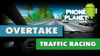 Overtake Traffic Racing - Отличный раннер на ANDROID - СТРИМ - PHONE PLANET