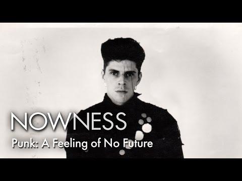 Punk: A Feeling of No Future