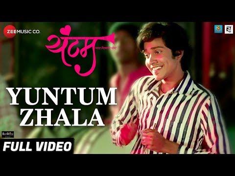 Yuntum Zhala - Full Video | Yuntum | Vaibhav Kadam |Yogesh Ranmale |Chinar & Mahesh |Mangesh Kangane