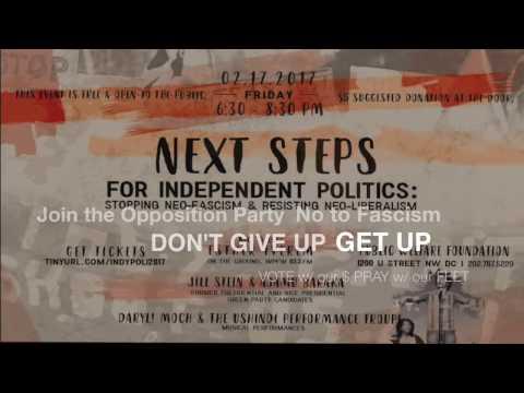 NEXT STEPS: For Independent Politics