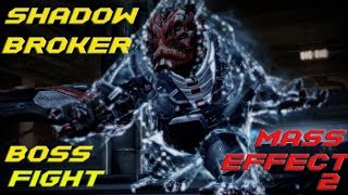 "Boss Fight ""Shadow Broker""  (Mass Effect 2 Gameplay)"
