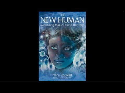 Mary Rodwell - New Human Awakening to our Cosmic Heritage