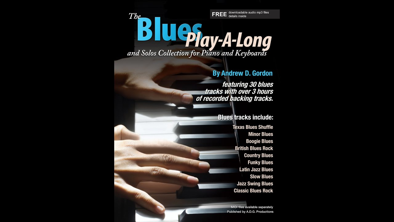 The Blues Play-A-Long and Solos Collection for Piano/Keyboards MIDI files