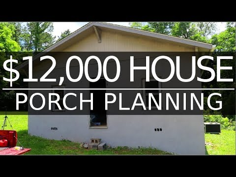 $12,000 HOUSE- Porch, Digging & Future - Rental House - #32