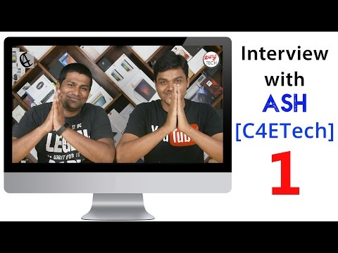 interview with ASH [C4ETech] பேட்டி by Tamil Tech - Part 1