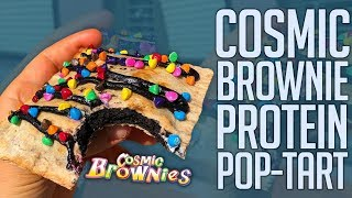 Cosmic Brownie Protein Pop Tart! | Only 150 Cals!!