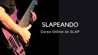 Conheça o curso SLAPEANDO