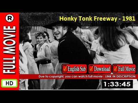 Watch Honky Tonk Freeway (1981)