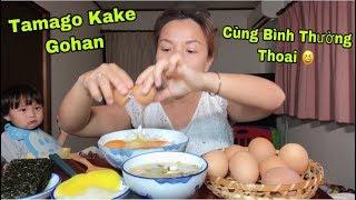 🇯🇵Ăn Cơm Trộn Trứng Sống Truyền Thống Nhật Bản - Tamago Kake Gohan #288