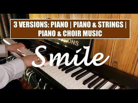 SMILE - Nat King Cole / Charlie Chaplin - Piano Cover   Piano U0026 Strings   Piano U0026 Choir Music
