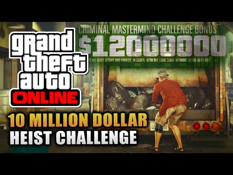 GTA Online - How To Complete The $10,000,000