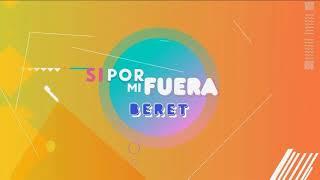 BERET - SI POR MI FUERA ✘ LATER REMIX.mp3